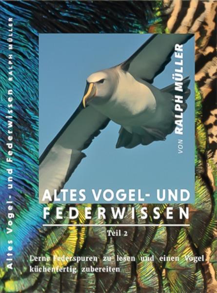 DVD Altes Vogel- und Federwissen von Ralph Müller